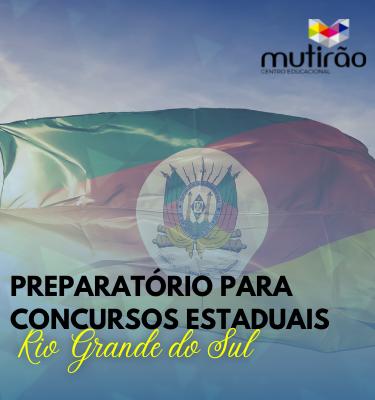 Preparatório para Concursos do Rio Grande do Sul - Aulas Gravadas