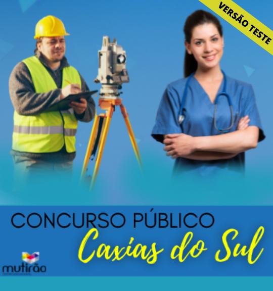 Prep. Concurso Prefeitura de Caxias do Sul - Versão TESTE