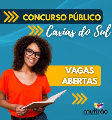 Prep. Concurso Prefeitura de Caxias do Sul Ed. 2/2021