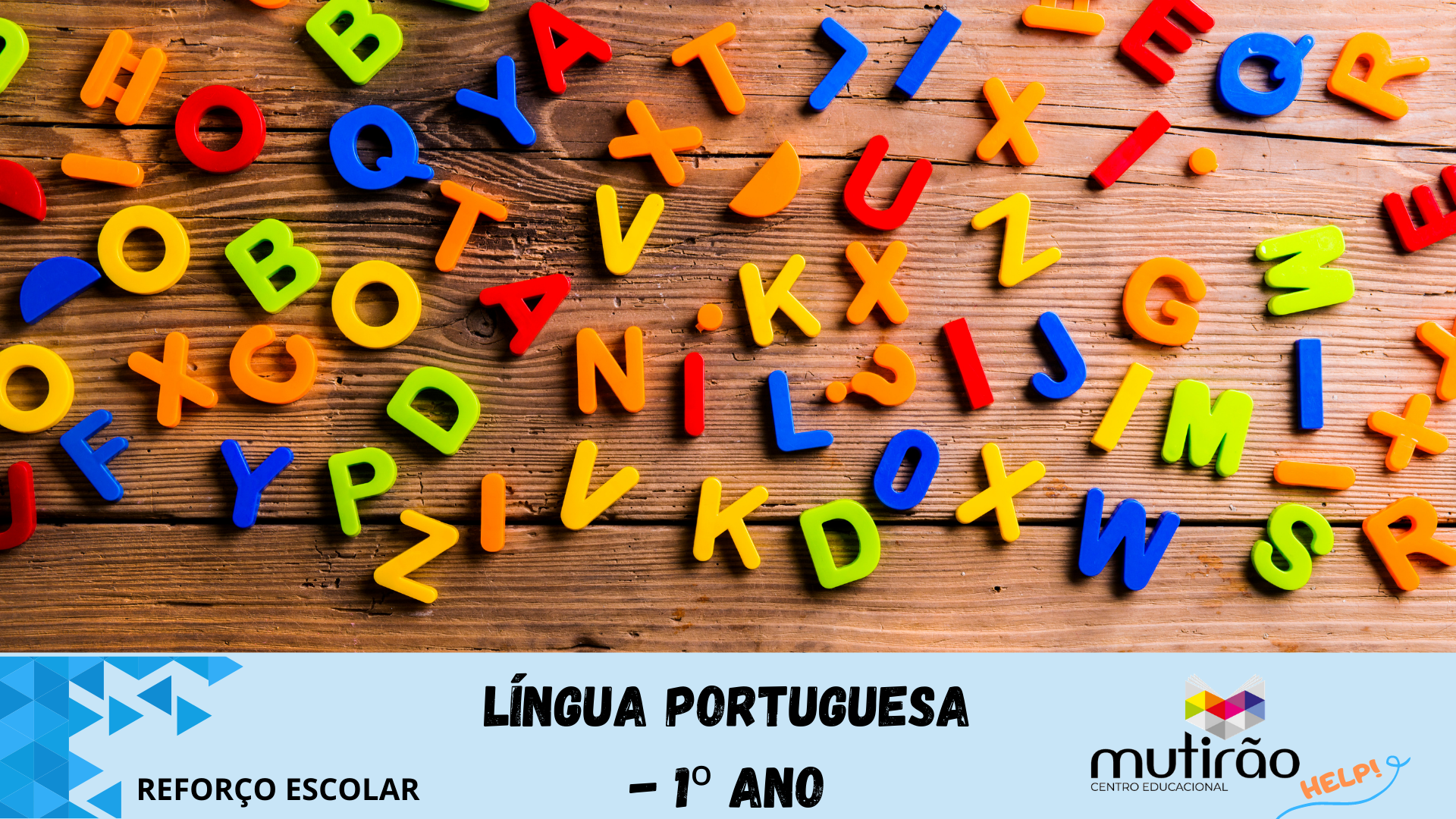 Mutirão Help ! Reforço Escolar 1º ano - LÍNGUA PORTUGUESA