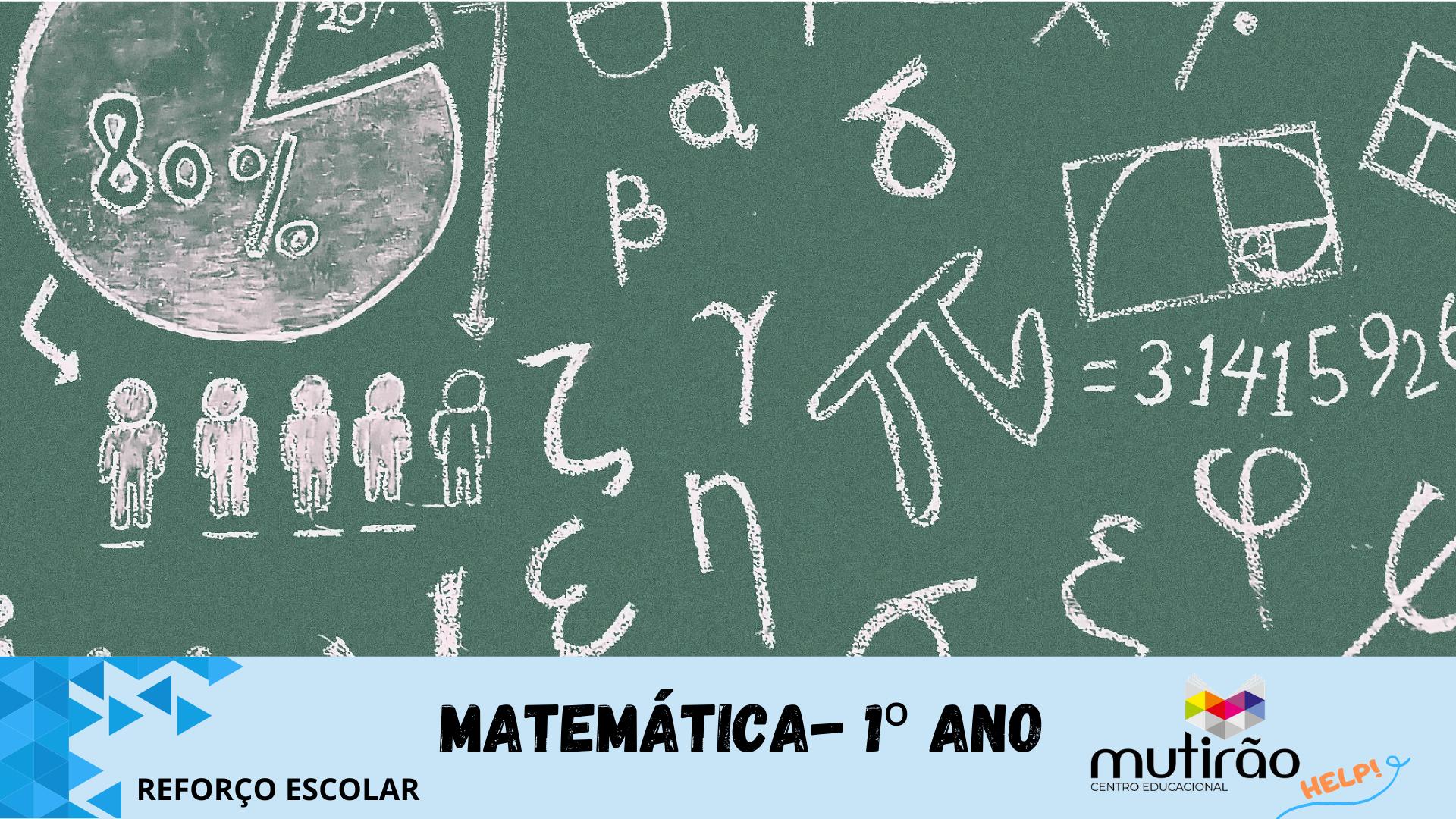 Mutirão Help ! Reforço Escolar 1º ano - Matemática