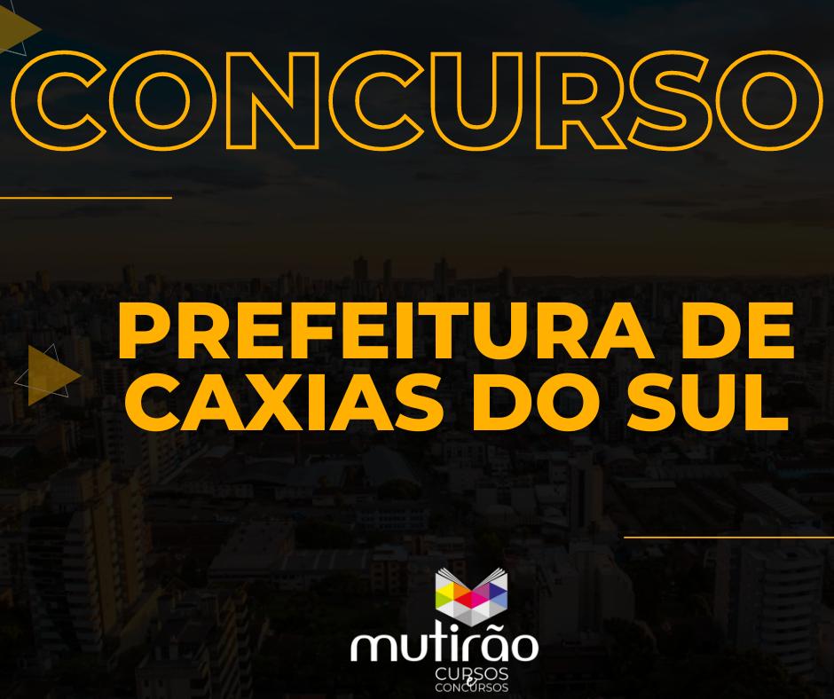 Prep. Concurso Prefeitura de Caxias do Sul Ed. 2/2020